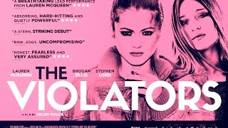 Video THE VIOLATORS Official UK Trailer [HD] (2016) download MP3, 3GP, MP4, WEBM, AVI, FLV Juni 2017