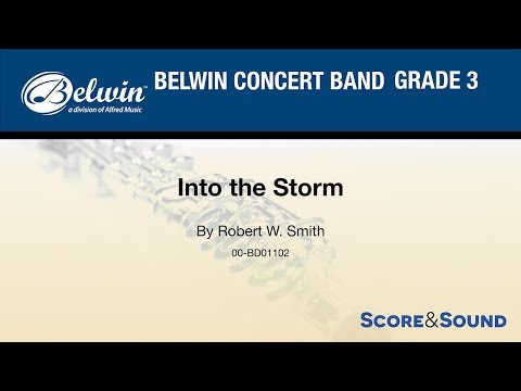 Into the Storm,  Robert W Smith – Score & Sound