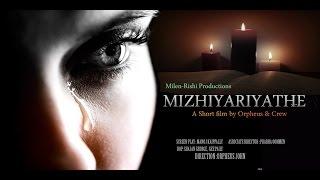 Mizhiyariyathe, Intl Short film award winner, Padmaraja award nomination , Contact Audience Award