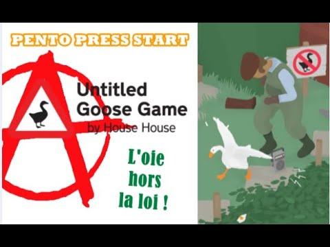 L'oie hors la loi ! Untitled Goose Game (PPS)
