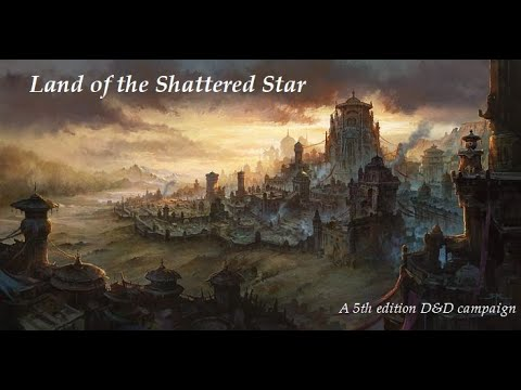 Download [D&D 5e] Land of the Shattered Star Campaign - Episode Eleven