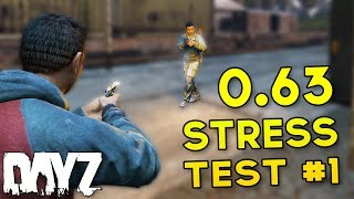 #DayZ 0.63 Stress Test Gameplay - NEW North-West Airfield & MORE!