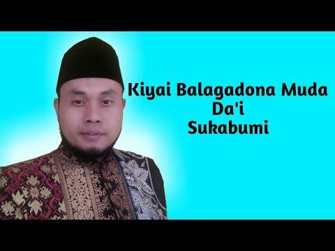 Ceramah kiyai Balagadona Muda Sukabumi lucu pisan euy.....!!!