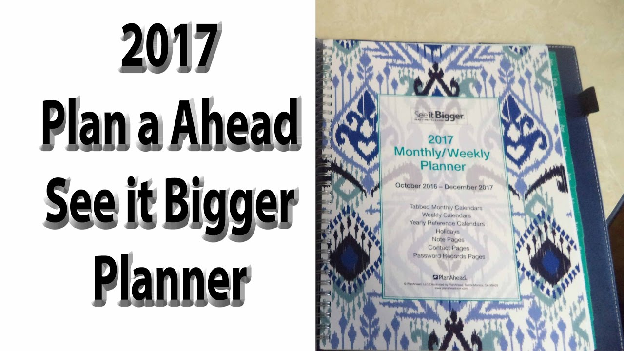 2017 See It Bigger Plan Ahead Planner Review Youtube