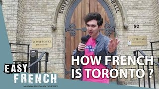 How French is Toronto ? (UofT, French Department) | Easy French 68