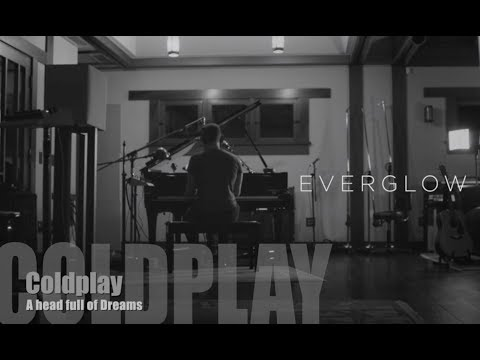 Coldplay - Everglow (Single Version) [Lyrics + Traduzione Italiano]