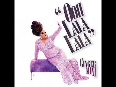 Ginger Minj - Ooh Lala Lala (Audio)
