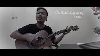 Ampurayang - Vana ( akustik ) MP3