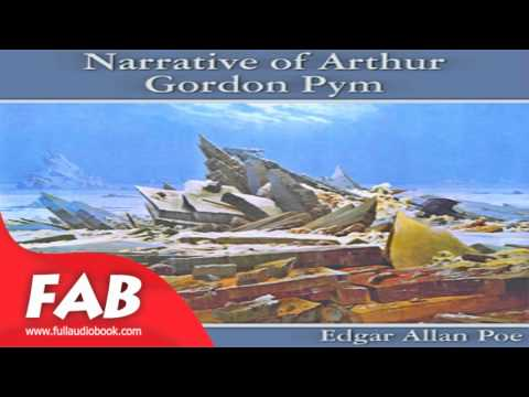 The Narrative of Arthur Gordon Pym of Nantucket Full Audiobook by Charles Warren ADAMS
