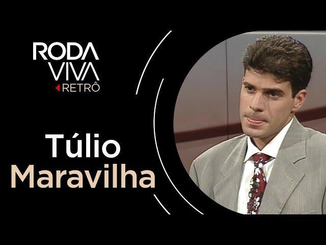 Roda Viva | Túlio Maravilha | 1997