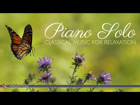 Piano Solo – Classical Music for Relaxation