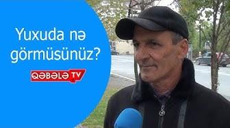 YUXULARA İNANIRSINIZMI? - QƏBƏLƏ TV