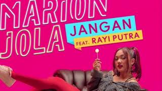 Download lagu Marion Jola ft. Rayi Putra - Jangan Mp3