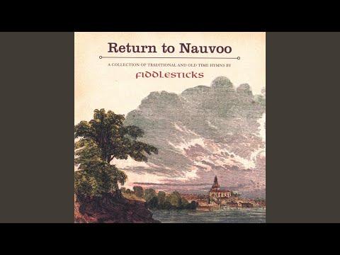 Praise to the Man (Nauvoo Version)