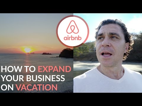 How to Build an Airbnb Business on Vacation!