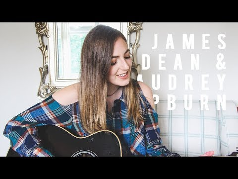 James Dean & Audrey Hepburn - Sleeping With Sirens (Acoustic Cover)