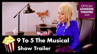 9 To 5 The Musical - Show Trailer