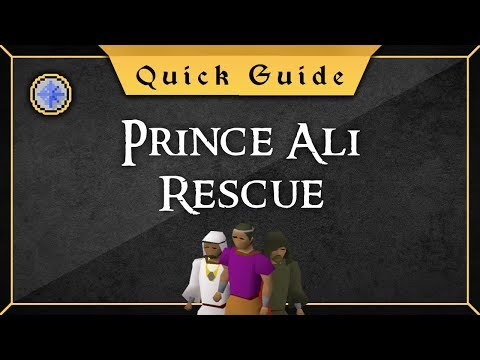 [OSRS] Prince ali rescue speed run quest guide