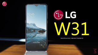 LG W31 First Front Look, Design, Key Specifications, Camera, Features