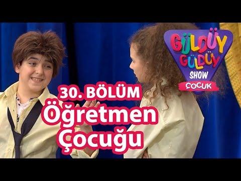 Güldüy Güldüy Show Çocuk 30. Bölüm   Öğretmen Çocuğu