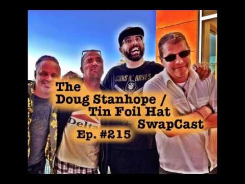 Doug Stanhope Podcast #215 - SwapCast with Sam Tripoli's Tin Foil Hat Podcast