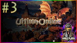 Ultima Online - 3. Bölüm Para Kasmanın Yoları