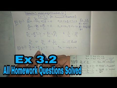 Chapter 3 Ex 3.2 (All Homework questions solved) || Maths class 10