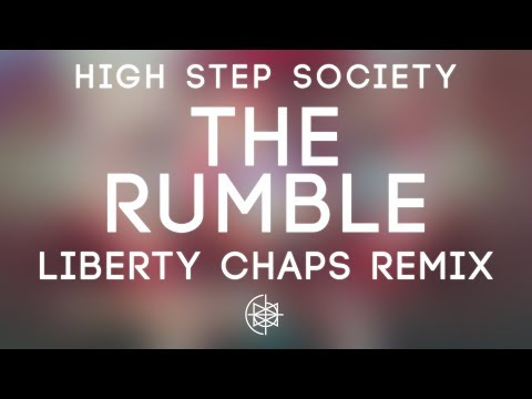 High Step Society - The Rumble (Liberty Chaps Remix)