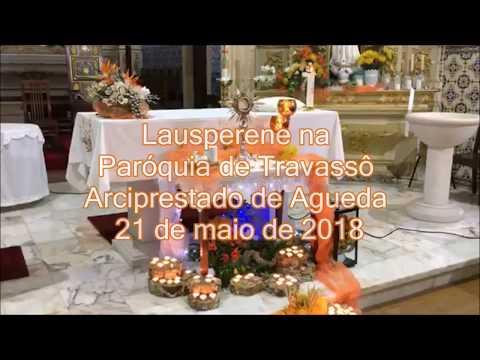 Lausperene na Paróquia de Travassô 21 de maio de 2018