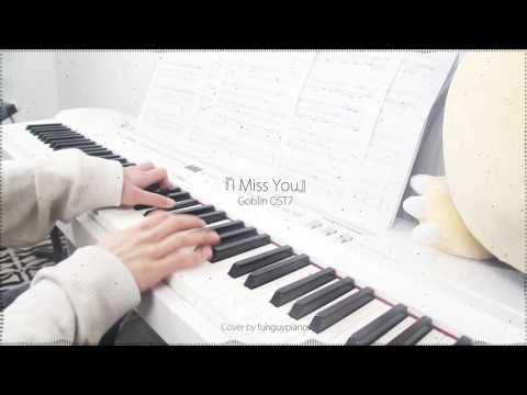 Goblin 도깨비 OST 7 - I Miss You By Soyou 소유 - Piano Cover W/ Sheet Music