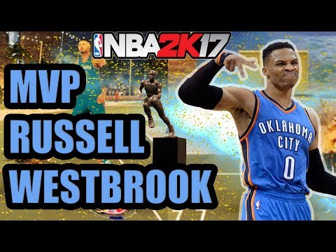 RUSSELL WESTBROOK WINS THE 2017 MVP AWARD - NBA 2K17 MY PARK