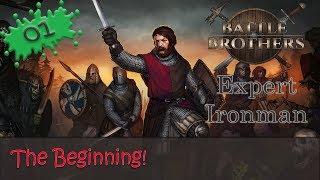 Battle Brothers Expert Ironman 01 - The Beginning!