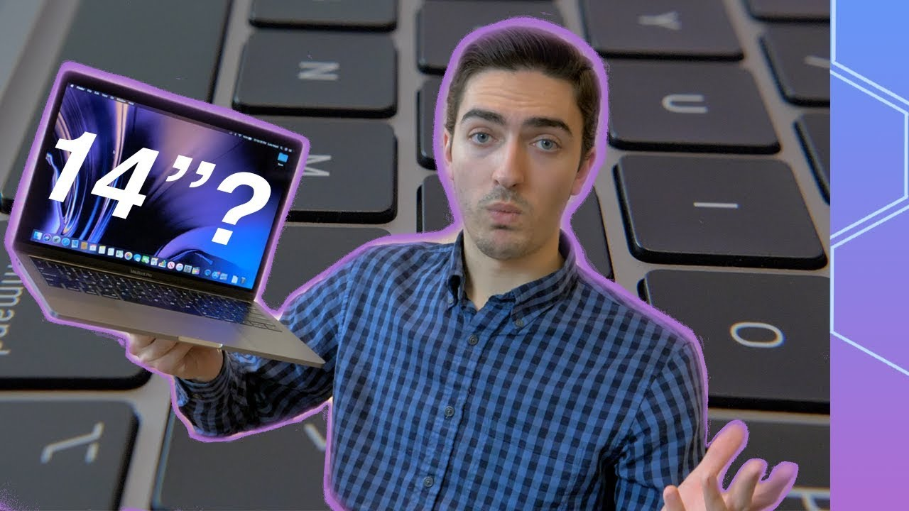 Will There Be A 14 Inch Macbook Pro In 2020 Youtube