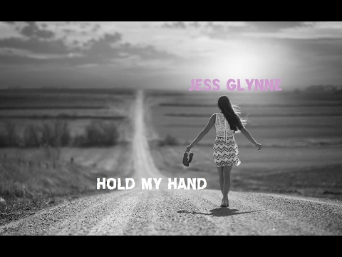 Jess Glynne -  Hold My Hand | LYRICS |