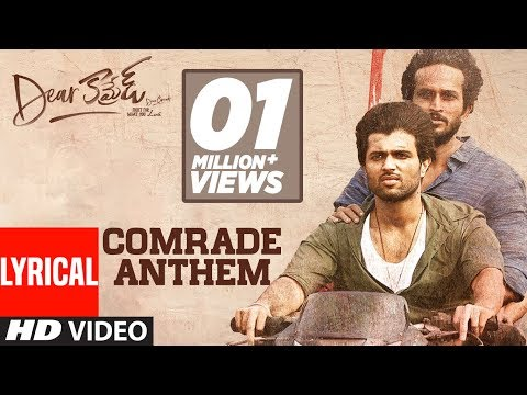 Dear Comrade Telugu Comrade Anthem Lyrical Song Starring Vijay Deverakonda