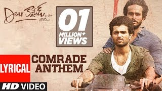 Comrade Anthem Lyrical Song - Dear Comrade Telugu | Vijay Deverakonda | Bharat Kamma