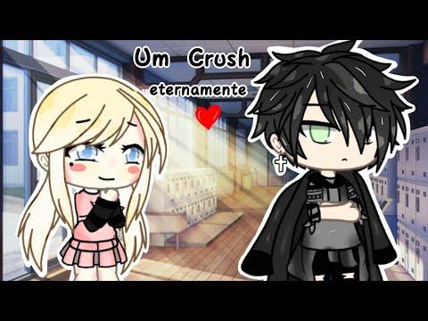 Um Crush Eternamente 💕 |Mini Filme| (Gacha Life) •Parte Única• 💜