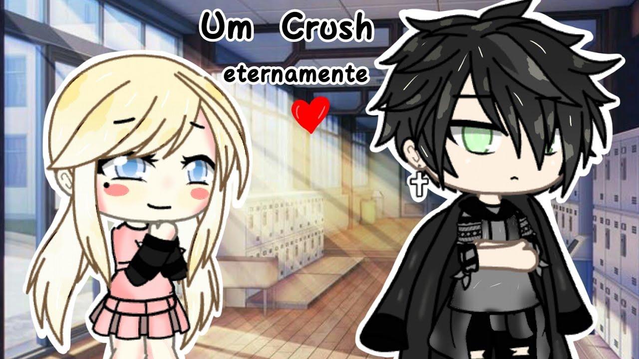 Um Crush Eternamente ? |Mini Filme| (Gacha Life) •Parte Única• ?