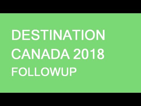 Destination Canada Followup: What Happened At The Largest Canadian Job Fair?
