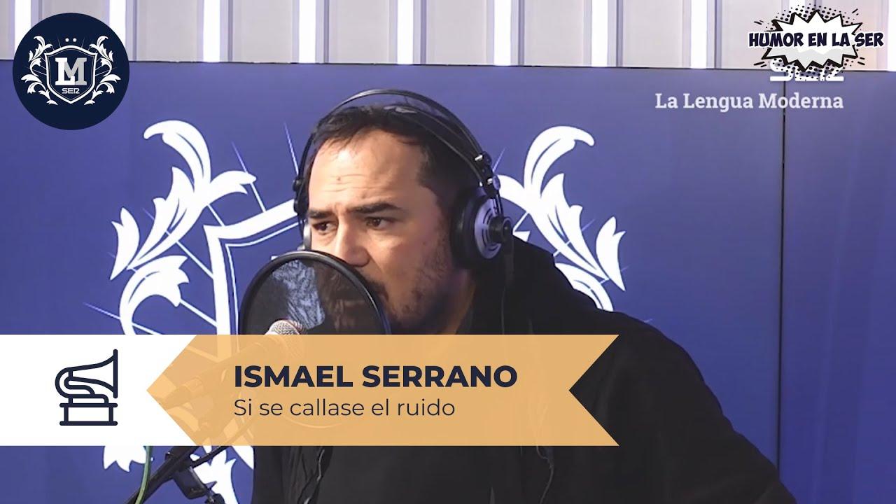 Ismael Serrano Si Se Callase El Ruido Youtube
