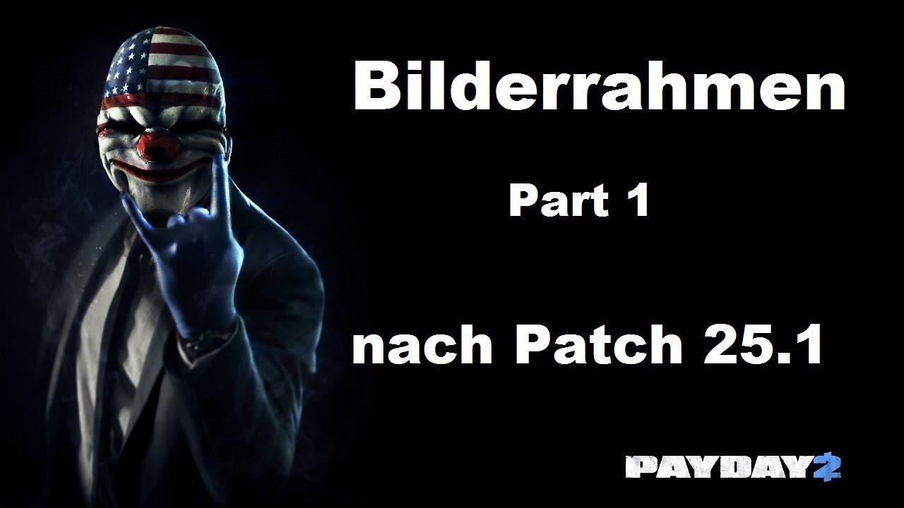 PAYDAY 2   Bilderrahmen (Kunstgriff) Tag 1&2   Death Wish   Stealth ...