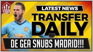 De Gea Snubs Real Madrid Again! Man Utd Transfer News