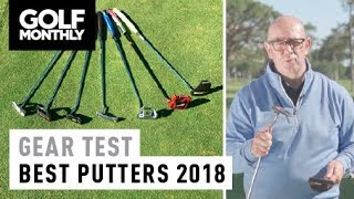Best Putters 2018 I Gear Test I Golf Monthly