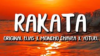 Original Elias x Moncho Chavea x Yotuel - Rakata (Letra/Lyrics) TikTok