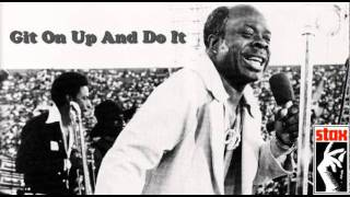 Git On Up And Do It / Rufus Thomas