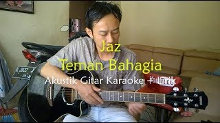 Video Jaz - Teman Bahagia | Lirik Akustik Karaoke download MP3, 3GP, MP4, WEBM, AVI, FLV Maret 2018