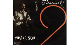 MOACYR SILVA - SAX SENSACIONAL NO.2 (Full Album)