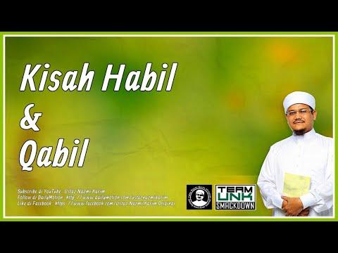 Ustaz Nazmi Karim: Kisah Habil & Qabil