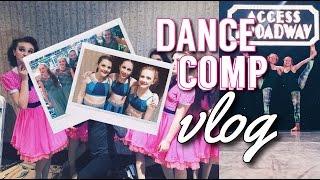 Dance Competition Vlog (ACCESS BROADWAY)| Stila by Stella
