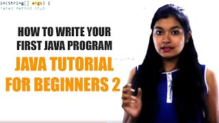 How to Write Your First Java Program | Java Tutorial for Beginners 2 | TalentSprint